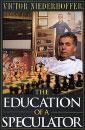 Libro: La Educación del especulador bursátil, de Victor Niederhoffer